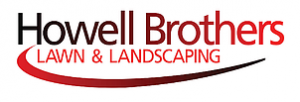 Howell Brothers Lawn and Landscaping